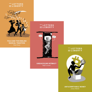 Letters on Liberty: three-pamphlet bundle June 2021